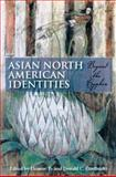 Asian North American Identities 9780253216618