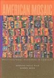 American Mosaic : Multicultural Readings in Context, Rico, Barbara Roche and Mano, Sandra, 0395886619