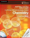 Cambridge International AS and a Level Chemistry Coursebook, Roger Norris and Lawrie Ryan, 0521126614