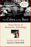 The Cobra in the Barn, Tom Cotter, 076033661X