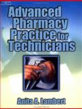 Advanced Pharmacy Practice for Technicians, Lambert, Anita, 0766826619
