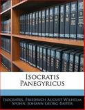 Isocratis Panegyricus, Isocrates and Friedrich August Wilhelm Spohn, 1141796619