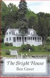 The Bright House, Ben Greer, 1933896612