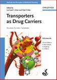 Transporters as Drug Carriers : Structure, Function, Substrates, Ecker, Gerhard, 3527316612