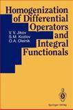 Homogenization of Differential Operators and Integral Functionals, Jikov, V. V. and Kozlov, S. M., 3642846610