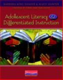 Adolescent Literacy and Differentiated Instruction, King-Shaver, Barbara and Hunter, Alyce, 0325026610