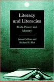 Literacy and Literacies : Texts, Power, and Identity, Collins, James and Blot, Richard, 0521596610