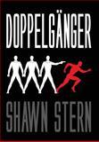 Doppelganger, Shawn Stern, 0984926615