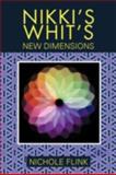 Nikki's Whit's, Nichole Flink, 147725661X