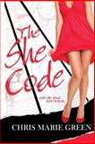 The She Code (Print Edition), Chris Marie Green, 1937776611