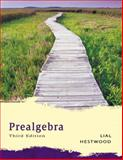 Prealgebra, Lial, Margaret L. and Hestwood, Diana L., 0321266625