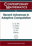 Recent Advances in Adaptive Computation, Shi, Zhongci, 0821836625