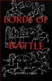 The Lords of Battle, Evans, Stephen S., 0851156622