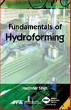 Fundamentals of Hydroforming, Singh, Harjinder, 0872636623