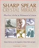 Sharp Spear, Crystal Mirror, Stephanie T. Hoppe, 0892816627