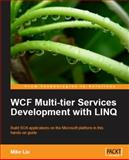 WCF Multi-tier Services Development with LINQ, Liu, Mike, 1847196624