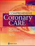 Comprehensive Coronary Care, Jowett, Nigel I. and Thompson, David R., 070202662X
