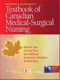 Day, Brunner and Suddarth's Textbook of Canadian Medical-Surgical Nursing, 2e and DocuCare Six-Month Access Package, Lippincott Williams & Wilkins Staff, 1469836629