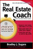 The Real Estate Coach : A Story of Real Estate Investment Success!, Sugars, Bradley J., 0071466622