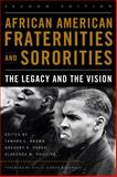 African American Fraternities and Sororities : The Legacy and the Vision, , 0813136628