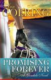 Promising Forever, Ann Goering, 0989086623