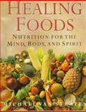 Healing Foods, Michael Van Stratten, 1556706626