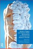 Modern Pagan and Native Faith Movements in Central and Eastern Europe, Aitamurto, K. and Simpson, S., 1844656624
