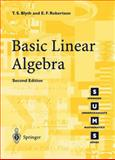 Basic Linear Algebra, Blyth, T. S. and Robertson, E. F., 1852336625