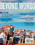 Beyond Words : Cultural Texts for Reading and Writing, Anderson, Daniel and Friend, Christy, 0205576621