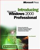 Introducing Microsoft Windows 2000 Professional, Honeycutt, Jerry, 0735606625