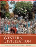Western Civilization : Volume C: Since 1789, Spielvogel, Jackson J., 1285436628