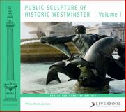 Public Sculpture of Historic Westminster, Ward-Jackson, Philip, 1846316626