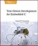 Test-Driven Development for Embedded C, Grenning, James W., 193435662X