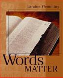 Words Matter, Flemming, Laraine E., 0618256628