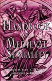 Handbook of Medieval Sexuality 0th Edition