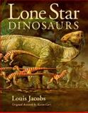 Lone Star Dinosaurs, Jacobs, Louis, 0890966621