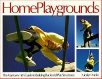 Home Playgrounds, Merilyn S. Mohr and Merilyn Mohr, 0920656625