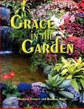 Grace in the Garden, Patricia Everett, 1479256625