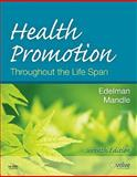 Health Promotion Throughout the Life Span, Edelman, Carole Lium and Mandle, Carol Lynn, 0323056628