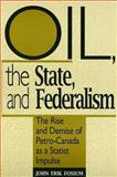 Oil, the State, and Federalism 9780802076625