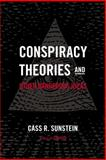 Conspiracy Theories and Other Dangerous Ideas, Cass R. Sunstein, 1476726620