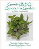 Growing BBQ Spices in a Garden, Dave Sandersfeld, 1480066621