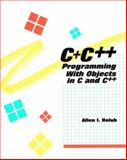 C+, C++ : Programming with Objects in C and C++, Holub, Allen I., 0070296626