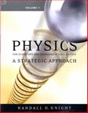 Physics for Scientists and Engineers Vol. 1 : A Strategic Approach, Knight, Randall D., 0321516621
