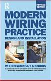 Modern Wiring Practice : Design and Installation, Steward, W. E. and Stubbs, T. A., 0750666625