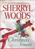 The Christmas Bouquet, Sherryl Woods, 0778316629