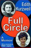 Full Circle : A Memoir, Kurzweil, Edith, 1412806623