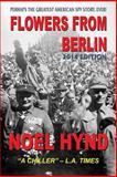 Flowers from Berlin, Noel Hynd, 1461006627