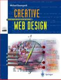 Creative Web Design : Tips and Tricks Step by Step, Baumgardt, M., 354062662X