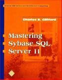 Mastering Sybase SQL Server II, Clifford, Charles B., 0070116628